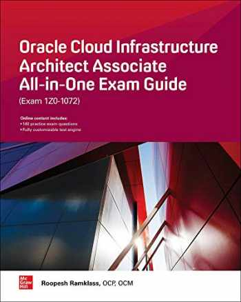 9781260452594-126045259X-Oracle Cloud Infrastructure Architect Associate All-in-One Exam Guide (Exam 1Z0-1072)