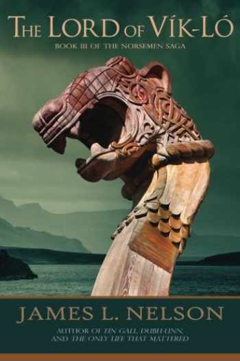 9781508699446-1508699445-The Lord of Vik-lo: A Novel of Viking Age Ireland (The Norsemen Saga) (Volume 3)
