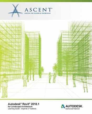 9781946571519-1946571512-Autodesk Revit 2018.1 for Landscape Architecture: Autodesk Authorized Publisher