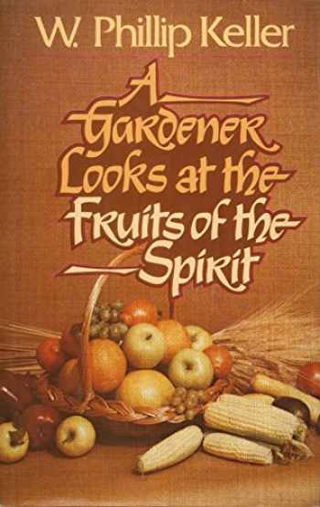 9780849901447-0849901448-A Gardener Looks at the Fruits of the Spirit