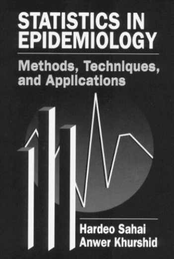 9780849394447-0849394449-Statistics in Epidemiology: Methods, Techniques and Applications