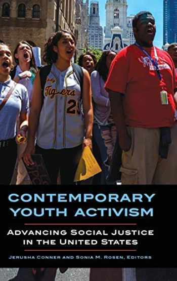 9781440842122-1440842124-Contemporary Youth Activism: Advancing Social Justice in the United States