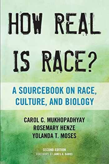 9780759122734-0759122733-How Real Is Race?: A Sourcebook on Race, Culture, and Biology
