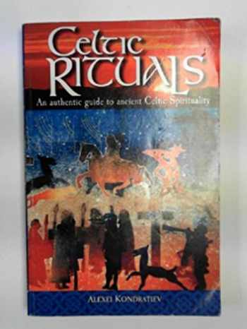 9781902012186-1902012186-Celtic Rituals: An Authentic Guide to Ancient Celtic Spirituality