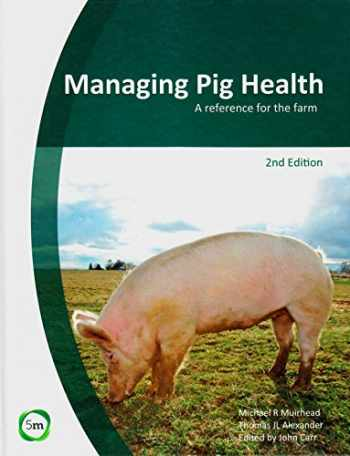 9780955501159-0955501156-Managing Pig Health: A Reference for the Farm (2nd Edition)