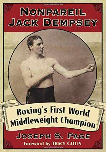 9781476677644-1476677646-Nonpareil Jack Dempsey: Boxing's First World Middleweight Champion