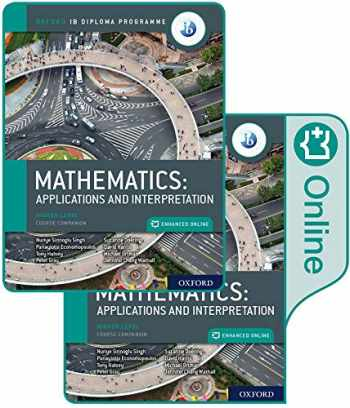 9780198427049-0198427042-Oxford IB Diploma Programme IB Mathematics: applications and interpretation, Higher Level, Print and Enhanced Online Course Book Pack