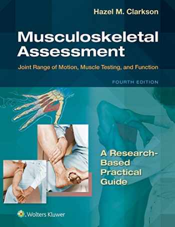 9781975112424-1975112423-Musculoskeletal Assessment: Joint Range of Motion, Muscle Testing, and Function