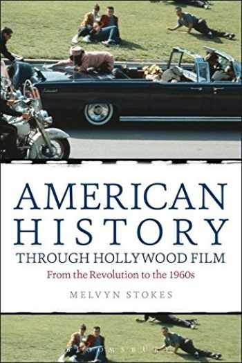 9781441175922-144117592X-American History through Hollywood Film: From the Revolution to the 1960s