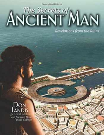 9780890518663-0890518661-Secrets of Ancient Man: Revelations from the Ruins