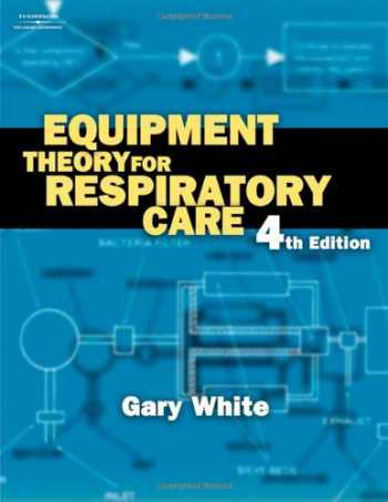 9781401852238-1401852238-Equipment Theory for Respiratory Care
