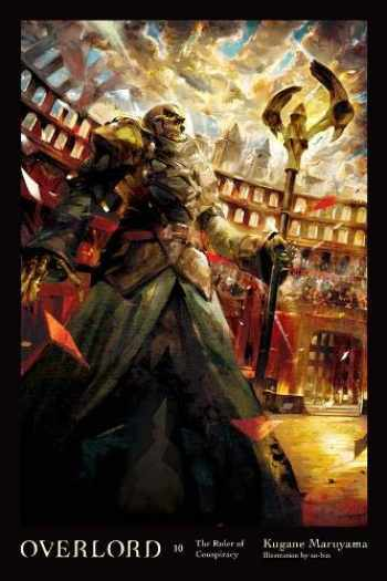 9780316444989-0316444987-Overlord, Vol. 10 (light novel): The Ruler of Conspiracy (Overlord, 10)