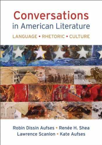 9781457646768-1457646765-Conversations in American Literature: Language, Rhetoric, Culture