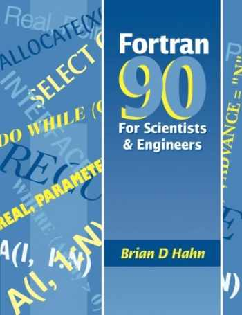 9780340600344-0340600349-FORTRAN 90 for Scientists and Engineers