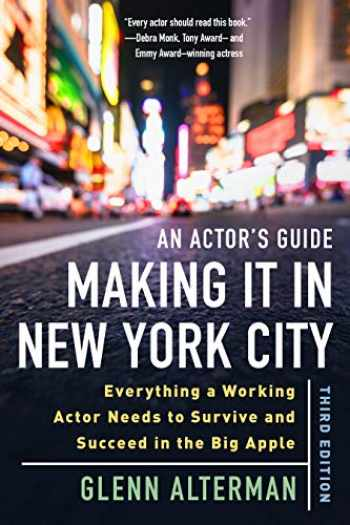 9781621536963-1621536963-An Actor's Guide―Making It in New York City, Third Edition: Everything a Working Actor Needs to Survive and Succeed in the Big Apple