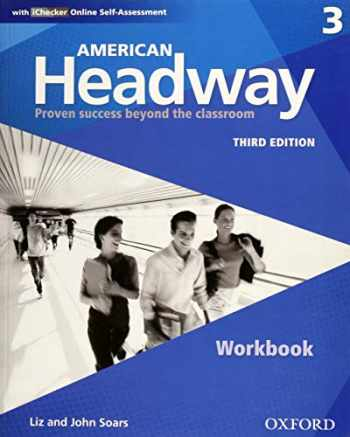 9780194726146-0194726142-American Headway Third Edition: Level 3 Workbook: With iChecker Pack