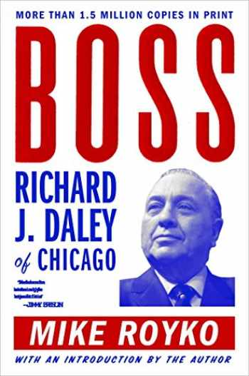 9780452261679-0452261678-Boss: Richard J. Daley of Chicago
