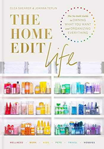 9780593138304-0593138309-The Home Edit Life: The No-Guilt Guide to Owning What You Want and Organizing Everything