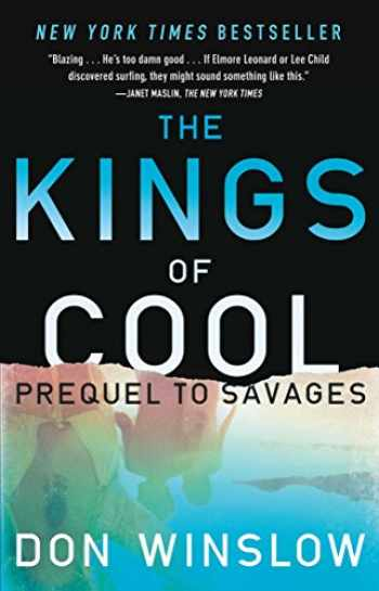 9781451665338-1451665334-The Kings of Cool: A Prequel to Savages