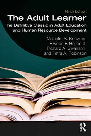 9780367417659-0367417650-The Adult Learner: The Definitive Classic in Adult Education and Human Resource Development