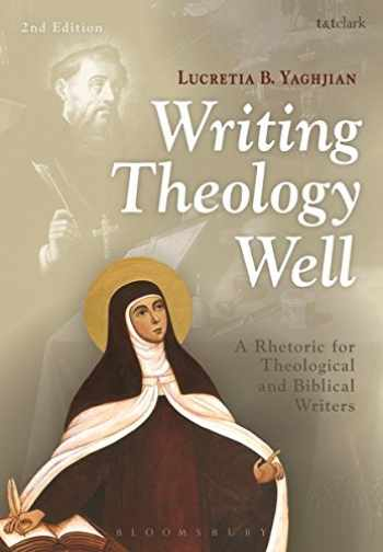 9780567499172-0567499170-Writing Theology Well 2nd Edition: A Rhetoric for Theological and Biblical Writers