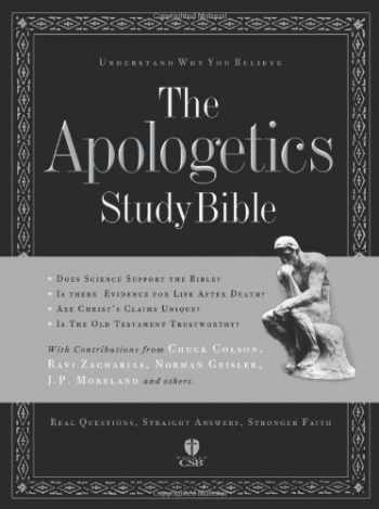 9781586400279-1586400274-The Apologetics Study Bible: Understand Why You Believe (Apologetics Bible)
