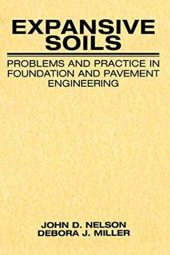 9780471181149-0471181145-Expansive Soils: Problems and Practice in Foundation and Pavement Engineering