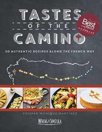 9780997253405-0997253401-Tastes of the Camino