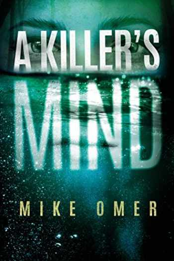 9781503900745-1503900746-A Killer's Mind (Zoe Bentley Mystery)