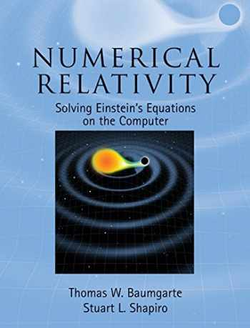 9780521514071-052151407X-Numerical Relativity: Solving Einstein's Equations on the Computer