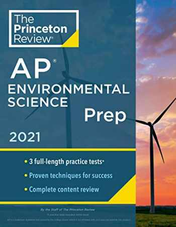 9780525569541-0525569545-Princeton Review AP Environmental Science Prep, 2021: 3 Practice Tests + Complete Content Review + Strategies & Techniques (College Test Preparation)