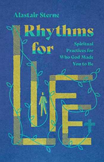 9780830831975-0830831975-Rhythms for Life: Spiritual Practices for Who God Made You to Be