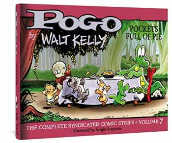 9781683963769-1683963768-Pogo The Complete Syndicated Comic Strips: Pockets Full of Pie (Walt Kelly's Pogo)