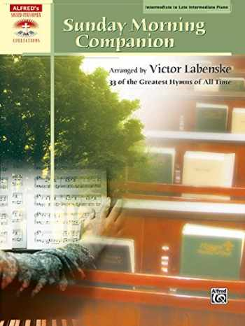 9780739048559-0739048554-Sunday Morning Companion: 33 Traditional Hymns Arranged in a Variety of Styles for Solo Piano, Comb-Bound Book (Sacred Performer Collections)