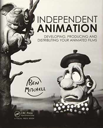 9781138855724-1138855723-Independent Animation: Developing, Producing and Distributing Your Animated Films