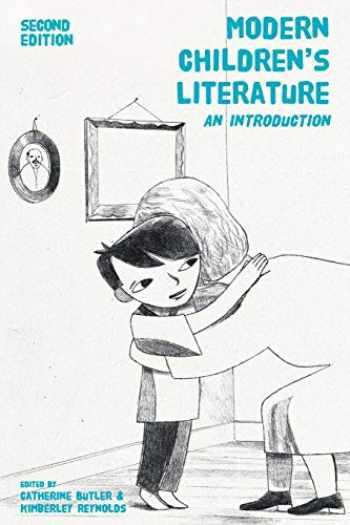9781137357458-1137357452-Modern Children's Literature: An Introduction