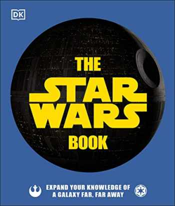 9781465497901-1465497900-The Star Wars Book: Expand your knowledge of a galaxy far, far away