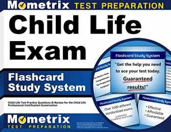 9781609713393-1609713397-Child Life Exam Flashcard Study System: Child Life Test Practice Questions & Review for the Child Life Professional Certification Examination (Cards)