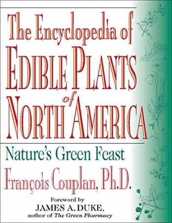 9780879838218-0879838213-The Encyclopedia of Edible Plants of North America: Nature's Green Feast