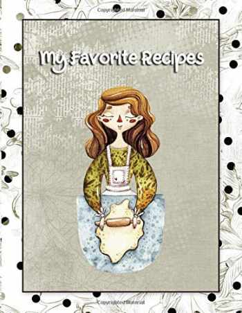 9781985193031-1985193035-My Favorite Recipes