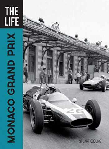 9780760363744-0760363749-The Life Monaco Grand Prix