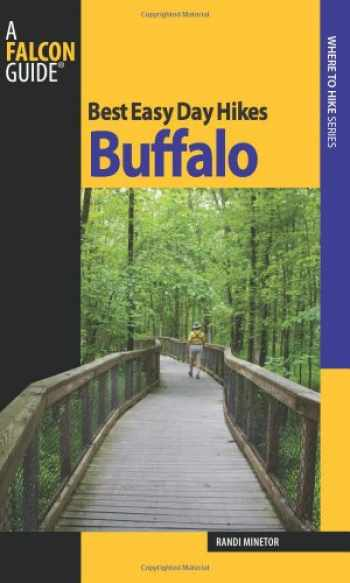 9780762754649-0762754648-Best Easy Day Hikes Buffalo (Best Easy Day Hikes Series)