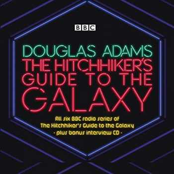 9781787534674-1787534677-The Hitchhiker's Guide to the Galaxy: The Complete Radio Series (Hitchhiker's Guide (radio plays))