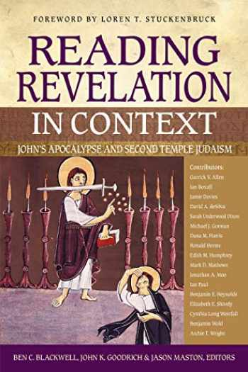 9780310566236-0310566231-Reading Revelation in Context: John's Apocalypse and Second Temple Judaism