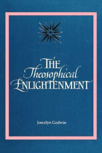 9780791421529-079142152X-The Theosophical Enlightenment (S U N Y Series in Western Esoteric Traditions)