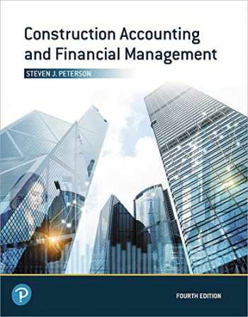 9780135232873-0135232872-Construction Accounting and Financial Management (4th Edition) (What's New in Trades & Technology)