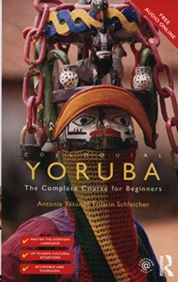 9781138960435-1138960438-Colloquial Yoruba: The Complete Course for Beginners (Colloquial Series (Book Only))
