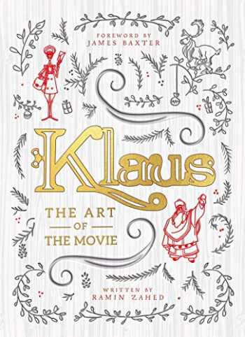 9781789093124-1789093120-Klaus: The Art of the Movie
