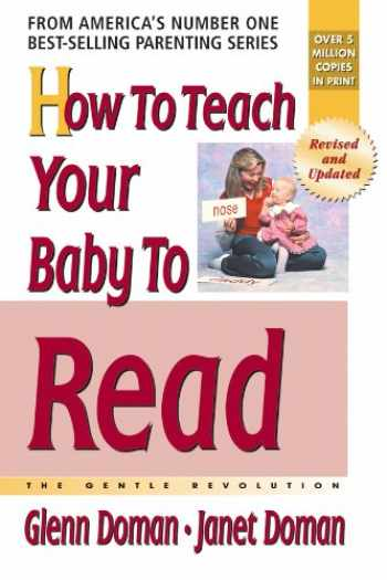 9780757001857-0757001858-How to Teach Your Baby to Read (The Gentle Revolution Series)
