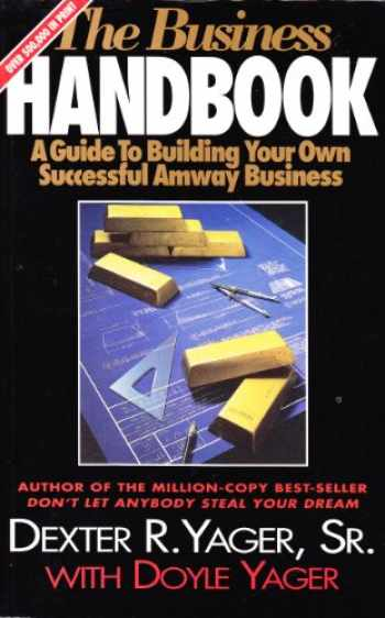 9780932877260-0932877265-The Business Handbook (A Guide To Building Your Own Successful Amway Business)